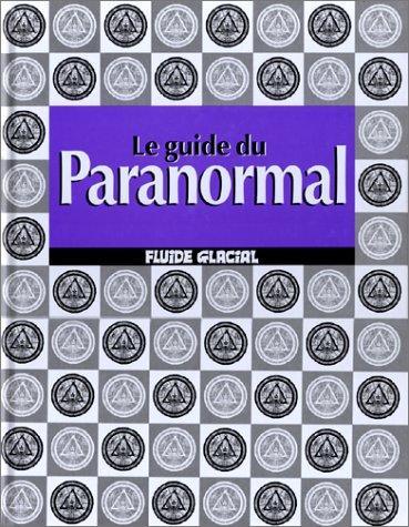 9782858152872: Le guide du paranormal
