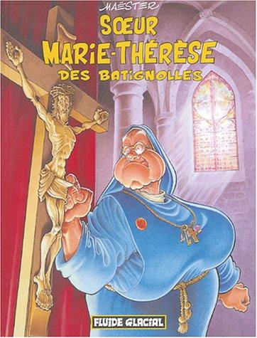 9782858153985: Soeur Marie-Thérèse des Batignolles, Tome 1 (French Edition)