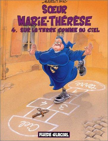 9782858154012: Soeur Marie-Th�r�se des Batignolles, tome 4 : Sur la terre comme au ciel