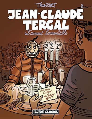 9782858154128: Jean-Claude Tergal, Tome 8 : L'amant lamentable