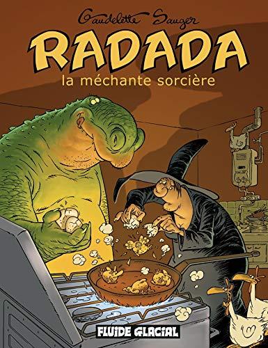 9782858154227: Radada : La méchante sorcière, l'intégrale