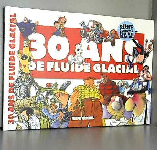 9782858154333: 30 ans de Fluide Glacial