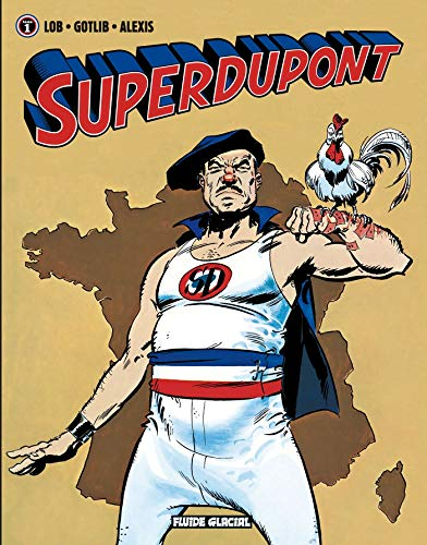 9782858158393: Superdupont, Tome 1 (French Edition)