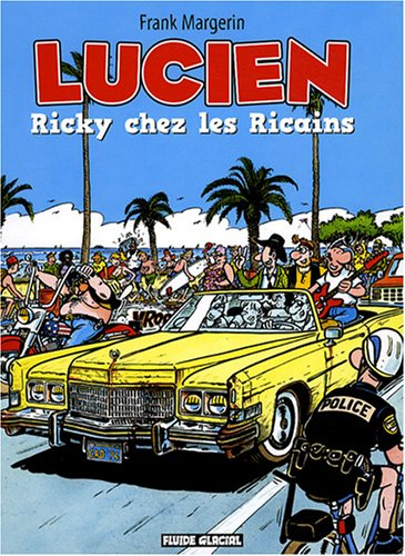 9782858158935: Lucien, Tome 7 : Ricky chez les Ricains