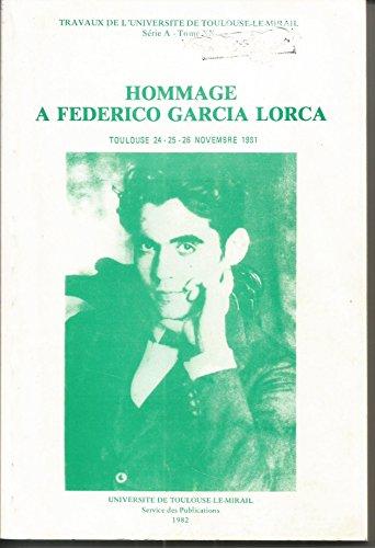 9782858160266: Hommage =: Homenaje à Federico Garcia Lorca (Travaux de lUniversité)