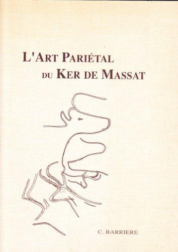 9782858161331: L'art pariétal du Ker de Massat (Mémoire no 5 de l'Institut d'art préhistorique) (French Edition)