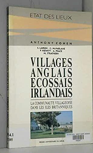 Villages anglais ecossais irlandais La communaute villageoise: Cohen Anthony