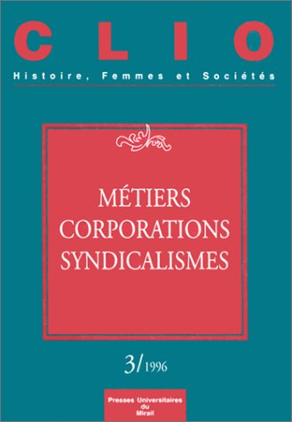 9782858162895: Clio N� 3/1996 : M�tiers, corporations et syndicalismes