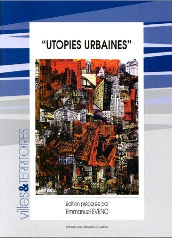 utopies urbaines
