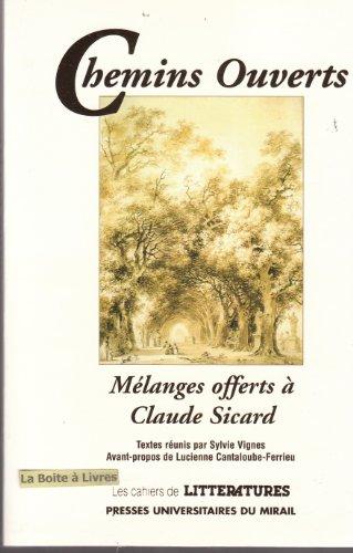 Chemins ouverts Melanges offert a Claude Sicard: Vignes Sylvie