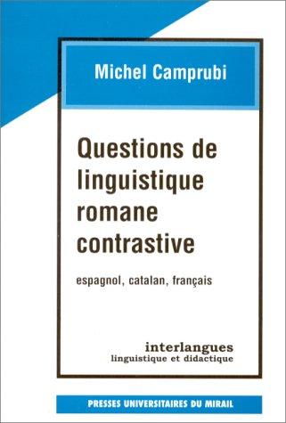9782858164592: Questions de linguistique romane et contrastive: Espagnol, catalan, français