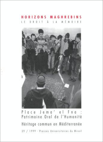 La place Jema' el Fna, patrimoine oral: Collectif