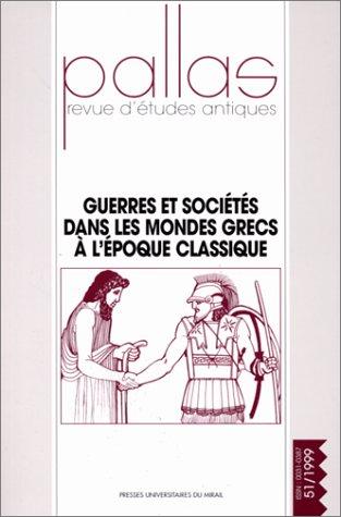 Guerres et sociétés dans les mondes grecs: Dominique Briquel; Pierre
