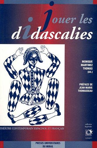 9782858164967: Jouer les Didascalies