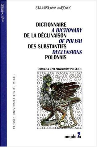 Dictionnaire de la déclinaison des substantifs polonais: Medak, Stanislaw
