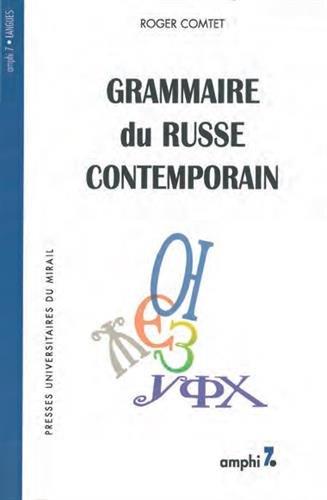 Grammaire du russe contemporain: Briard, Gauthier