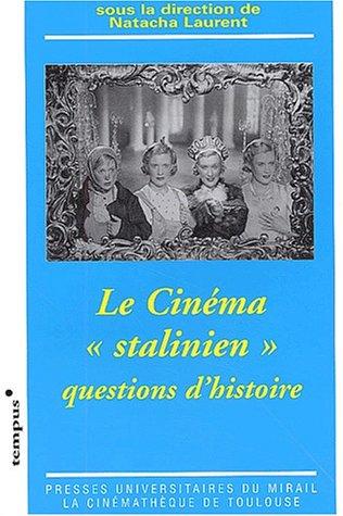 9782858165995: Le cinéma stalinien : Questions d'histoire