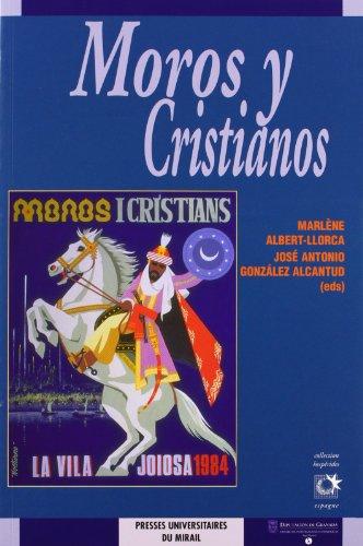 9782858166688: Moros y cristianos : representaciones del otro en las fiestas del Mediterraneo
