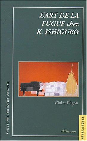 9782858167142: L'art de la fugue chez de K. Ishiguro