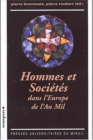 9782858167197: Hommes et sociétés dans l'Europe de l'An Mil