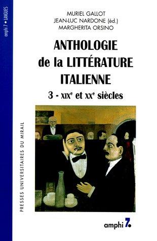 """""""anthologie de la litterature italienne t.3 ; xix et xx siecles"""": Jean-Luc Nardone"""