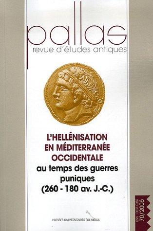 hellénisation en méditerranée occidentale au temps des guerres puniques, 260-...