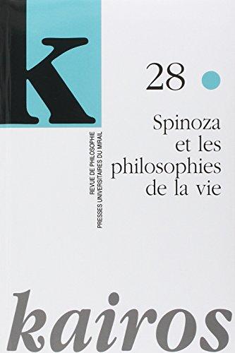 Spinoza et les philosophies de la vie: Kerszberg P