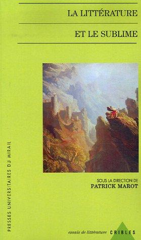 la littérature et le sublime: Patrick Marot