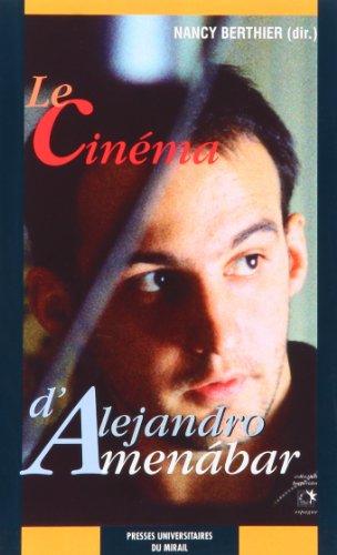 Le cinéma d'Alejandro Aménabar (French Edition): Elisa Costa ...