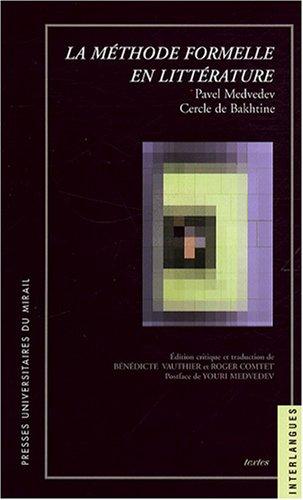 La méthode formelle en littérature (French Edition): Youri Medvedev