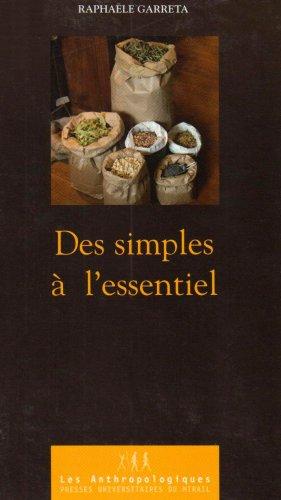Des simples à l'essentiel (French Edition): Raphaële Garreta