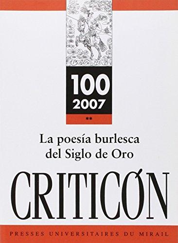 Criticon No 100 La poesia burlesca del Siglo de Oro: Collectif
