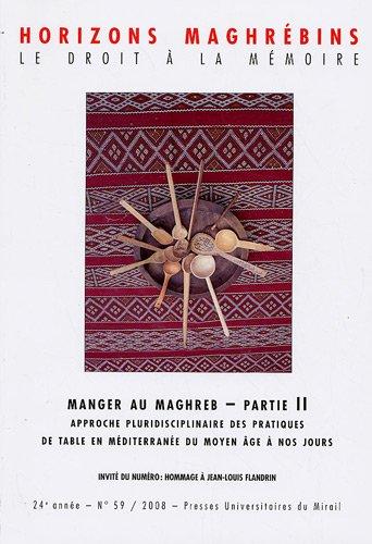 MANGER AU MAGHREB II PRATIQUES DE TABLE EN MEDITERRANEE: SAMRAKANDI H