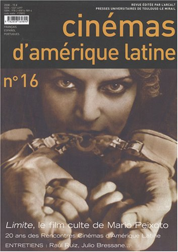 Cinemas d'Amerique Latine No 16 2008: Collectif