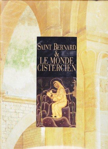 Saint Bernard et le monde cistercien. Paris, Conciergerie, 18 décembre 1990-28 fé...