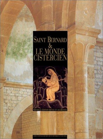 9782858221059: Saint Bernard et le monde cistercien