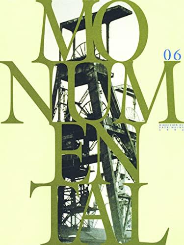 9782858222162: Monumental - Le Patrimoine industriel - numéro 6, juin 1994