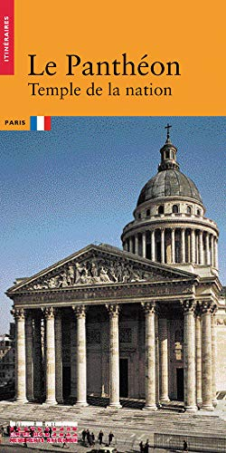 9782858223428: Le Panthéon: Temple de la nation (Itinéraires) (French Edition)