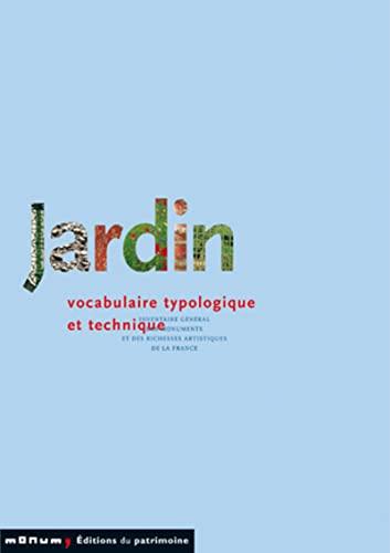 9782858223589: Jardin. : Vocabulaire typologique et technique (Prin. Analyse Scien.)