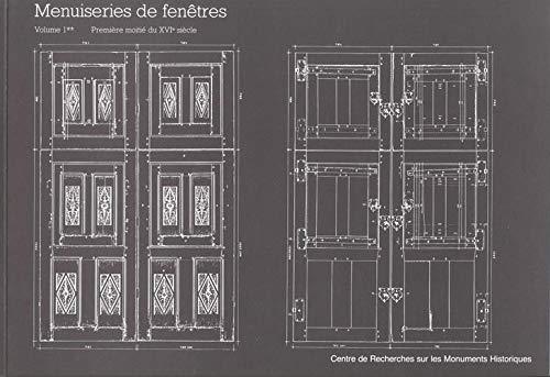 9782858224876: Menuiseries de fen�tres, XVe et XVIe si�cles