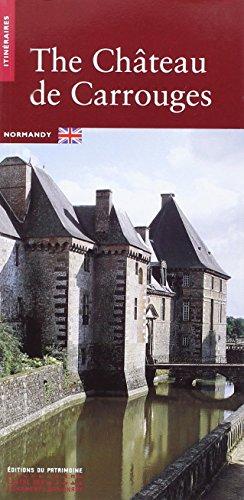 9782858227273: Le Chateau de Carrouges -Anglais-