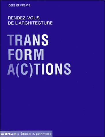 9782858227334: Rendez-vous de l'architecture : Transforma(c)tions