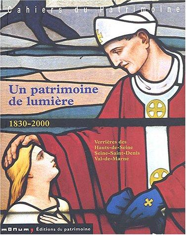 Un patrimoine de lumière 1830-2000 (French Edition) (2858227810) by [???]