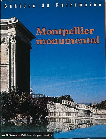 9782858228096: Montpellier monumental : Coffret 2 volumes