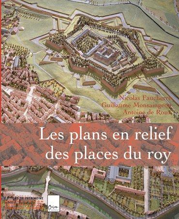 9782858229369: Les plans en relief des places du Roy