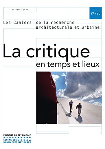 Les cahiers de la recherche architecturale et urbaine, N° 24/25 (French Edition): ...