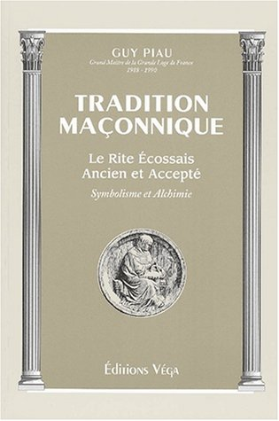 9782858293025: Tradition maconnique (French Edition)