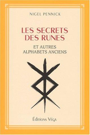 9782858293063: Les secrets des runes et autres alphabets anciens