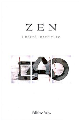 9782858293179: Zen : Liberté intérieure