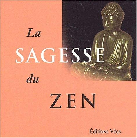 9782858293247: La sagesse du zen